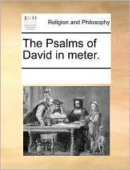 The Psalms of David in Meter.