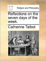 Reflections on the Seven Days of the Week.