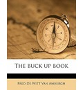 The Buck Up Book