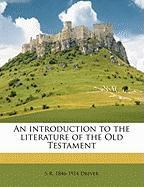 An Introduction to the Literature of the Old Testament - Driver, Samuel Rolles
