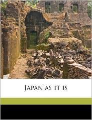 Japan as It Is