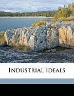 Industrial Ideals