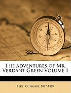 The Adventures of Mr. Verdant Green Volume 1