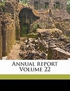 Annual Report Volume 22
