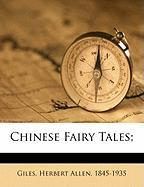 Chinese Fairy Tales;