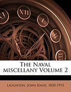 The Naval Miscellany Volume 2