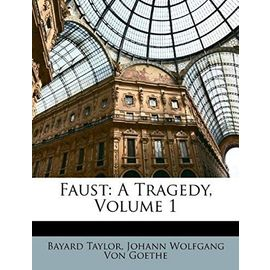 Faust: A Tragedy, Volume 1 - Goethe