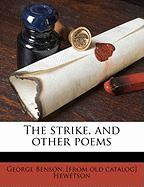 The Strike, and Other Poems - Hewetson, George Benson