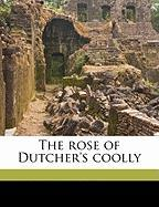 The Rose of Dutcher's Coolly - Garland, Hamlin