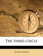 The Third Circle - Norris, Frank