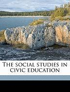 The Social Studies in Civic Education - Dawson, Edgar