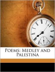 Poems: Medley and Palestina