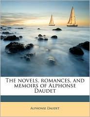 The Novels, Romances, and Memoirs of Alphonse Daudet