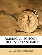 American School Building Standards - Mills, Wilbur Thoburn