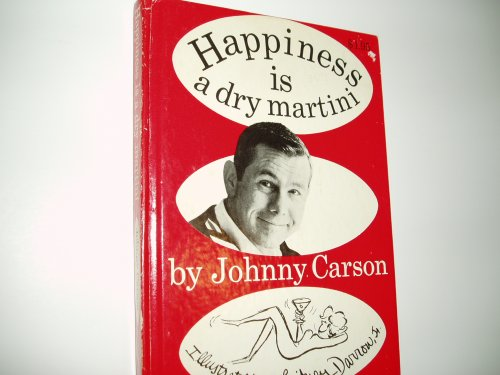 Happiness Is a Dry Martini - Johnny Carson