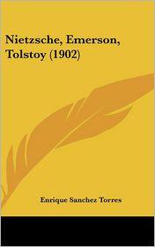 Nietzsche, Emerson, Tolstoy (1902)
