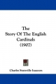 The Story of the English Cardinals (1907)