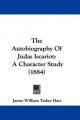 The Autobiography of Judas Iscariot: A Character Study (1884)