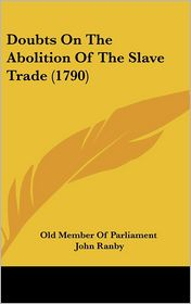 Doubts on the Abolition of the Slave Trade (1790)