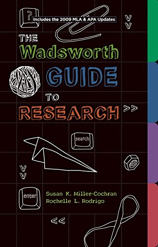 Wadsworth Guide to Research, Documentation Update Edition - Rodrigo, Rochelle L.; Miller-Cochran, Susan K.