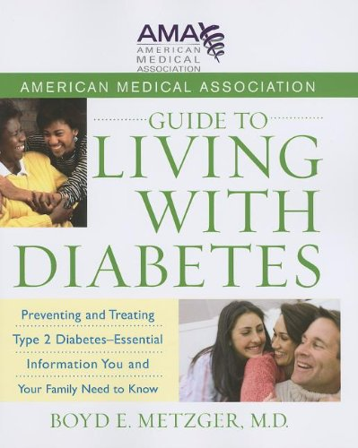 American Medical Association Guide to Living With Diabetes - Boyd E., M.D. Metzger