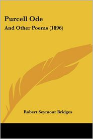 Purcell Ode: And Other Poems (1896)