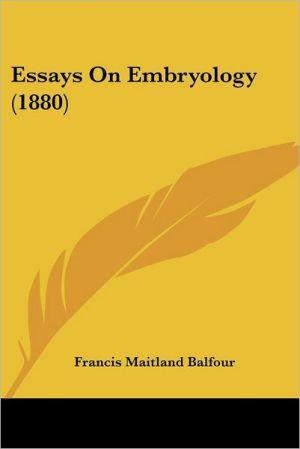 Essays on Embryology (1880)