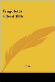 Fragoletta: A Novel (1888)