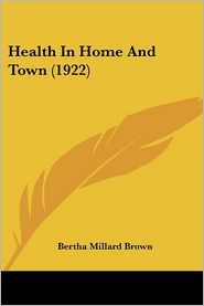 Health in Home and Town (1922)