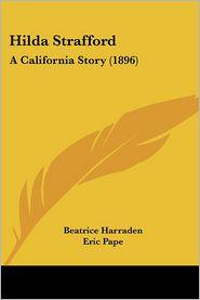 Hilda Strafford: A California Story (1896)