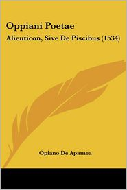 Oppiani Poetae: Alieuticon, Sive de Piscibus (1534)