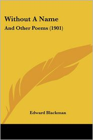 Without a Name: And Other Poems (1901)