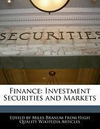 Finance: Investment Securities and Markets - Branum, Miles