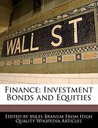 Finance: Investment Bonds and Equities - Branum, Miles