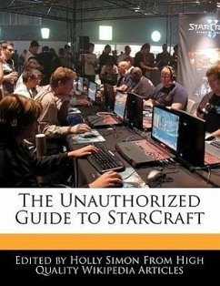 The Unauthorized Guide to Starcraft
