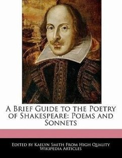 A Brief Guide to the Poetry of Shakespeare: Poems and Sonnets