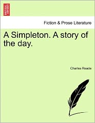 A Simpleton. a Story of the Day.