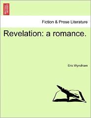 Revelation: A Romance.