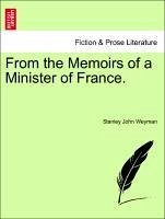 From the Memoirs of a Minister of France.