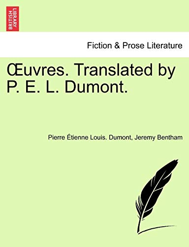 OEuvres. Translated by P. E. L. Dumont. - Dumont, Pierre Étienne Louis.; Bentham, Jeremy