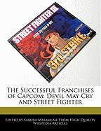 The Successful Franchises of Capcom: Devil May Cry and Street Fighter - Masamune, Sakura