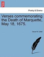 Verses Commemorating the Death of Marquette, May 18, 1675. - Collet, Oscar W.