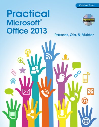 Practical Microsoft Office 2013 (with CD-ROM) (New Perspectives) - June Jamrich Parsons; Dan Oja