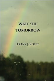 Wait 'Til Tomorrow
