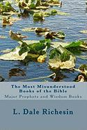 The Most Misunderstood Books of the Bible - Richesin, L. Dale
