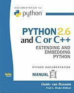 Python 2.6 and C or C++