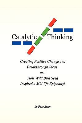 Catalytic Thinking - Pete Steer