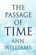 The Passage of Time - Williams, Ann