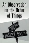 An Observation on the Order of Things - Boyle, Colin