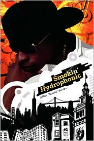 Smokin' Hydrophonic